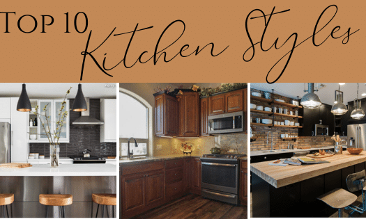 Top 10 Kitchen Styles