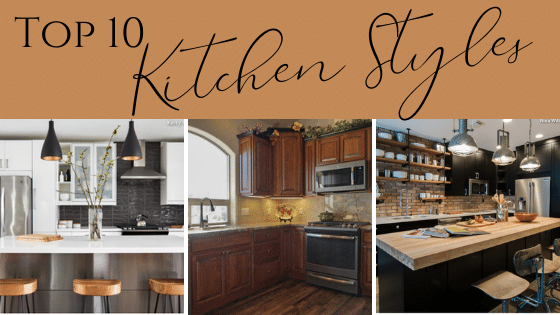 Top 10 Kitchen Styles