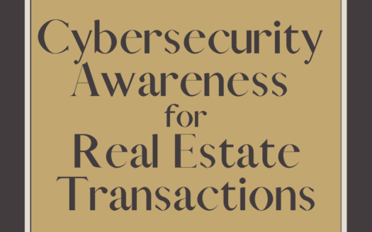 Cybersecurity Awareness in Real Estate is vital, as cyber fraud is fast becoming a huge issue within real estate transactions.