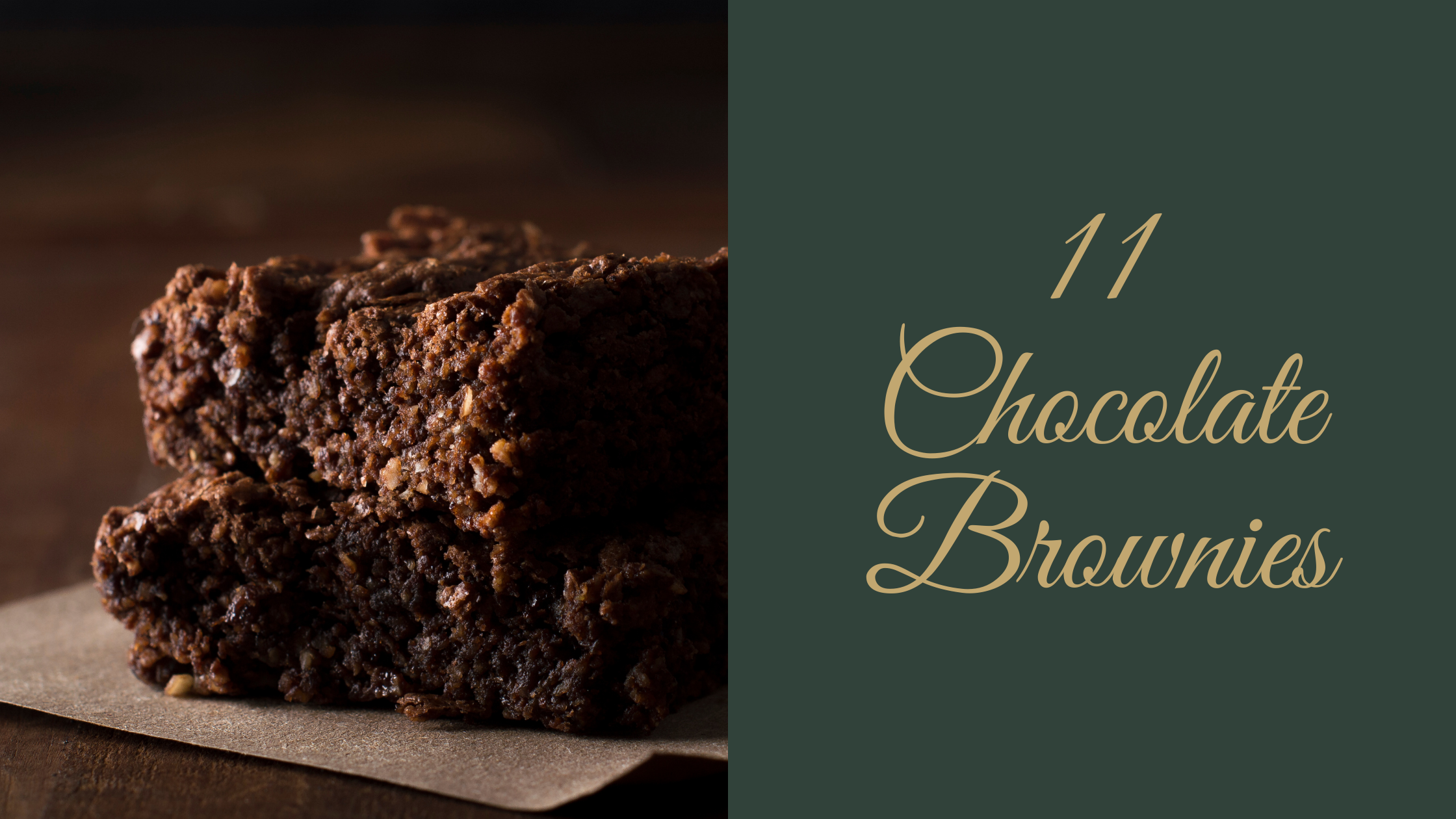 11 Chocolate Brownies