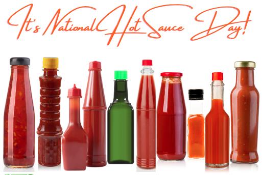 Hot Sauce Day!