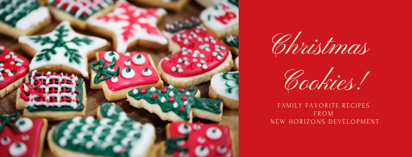 Favorite Cookie Recipes from New Horizons Development, Inc.