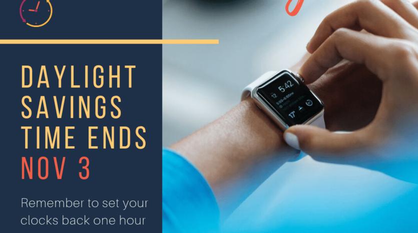 Daylight Savings Time Ends!